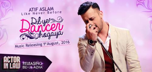 Atif Aslam Upcoming Dil Yeh Dancer Ho Gaya From Actor In Law