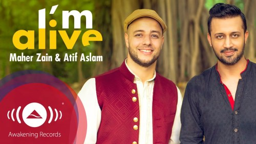 I'm Alive Atif Aslam & Maher Zain Music Video